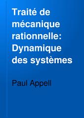 Traité de mécanique rationnelle: Dynamique des systèmes