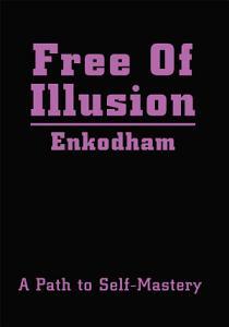 Free of Illusion Book