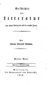 Geschichte der Literatur von ihrem Anfang bis auf die neuesten Zeiten: Band 4,Ausgaben 2-3
