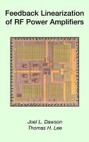 Feedback Linearization of RF Power Amplifiers PDF