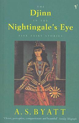 The Djinn In The Nightingale s Eye
