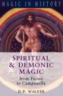 Spiritual and Demonic Magic from Ficino to Campanella PDF