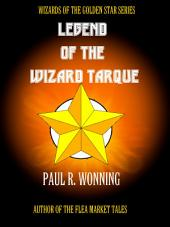 Legend of the Wizard Tarque: Gault's Quest for Power