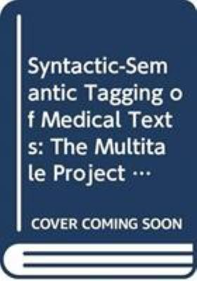 Syntactic semantic Tagging of Medical Texts PDF