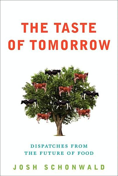 Download The Taste of Tomorrow Book