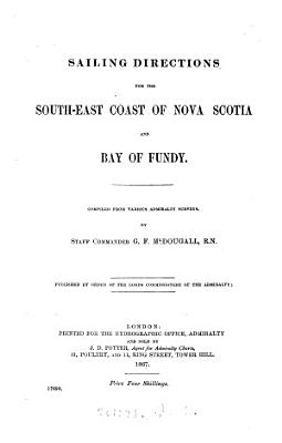Sailing Directions for the South east Coast of Nova Scotia and Bay of Fundy PDF