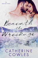 Download Beneath the Wreckage Book