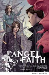 Angel & Faith Volume 3: Family Reunion: Volume 3: Family Reunion, Volume 3