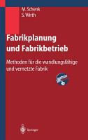 Fabrikplanung und Fabrikbetrieb PDF