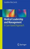 Medical Leadership and Management
