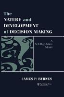The Nature and Development of Decision making PDF