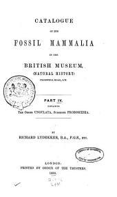 Catalogue of the Fossil Mammalia in the British Museum, (Natural History): The order Ungulata, suborder Proboscidea. 1886