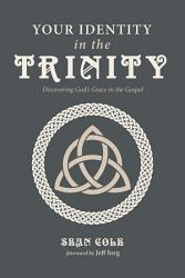 Your Identity In The Trinity Book PDF