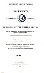 American State Papers: Documents, Legislative and Executive, of the Congress of the United States, Volume 28