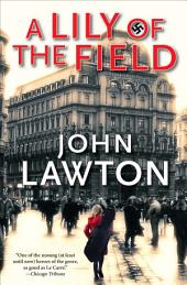 A Lily of the Field: A Novel