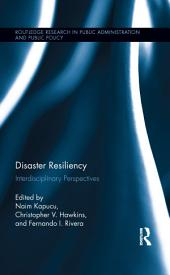 Disaster Resiliency: Interdisciplinary Perspectives