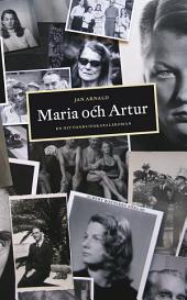 Maria och Artur. En nittonhundratalsroman