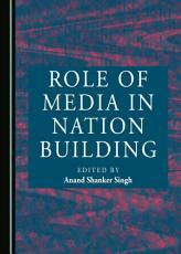 Role of Media in Nation Building PDF