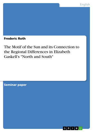 The Motif of the Sun and its Connection to the Regional Differences in Elizabeth Gaskell   s  North and South