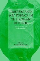 Libertas and Res Publica in the Roman Republic PDF