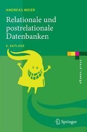 Relationale und postrelationale Datenbanken: Ausgabe 6