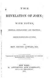 The Revelation of John: With Notes, Critical, Explanatory, and Practical