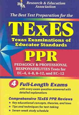 TExES PPR  REA    the Best Test Prep for the Texas Examinations of Educator Stds PDF