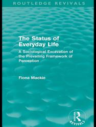 The Status of Everyday Life  Routledge Revivals  PDF