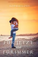 F  r Jetzt und F  r Immer  Die Pension in Sunset Harbor     Buch 1  PDF