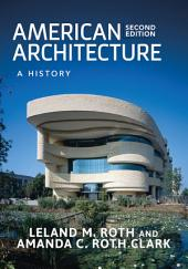 American Architecture: A History, Edition 2