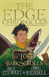 The Lost Barkscrolls: The Edge Chronicles