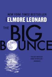 The Big Bounce: A Novel