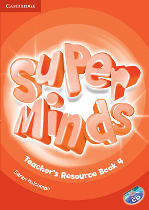 Super Minds Level 4 Teacher s Resource Book with Audio CD