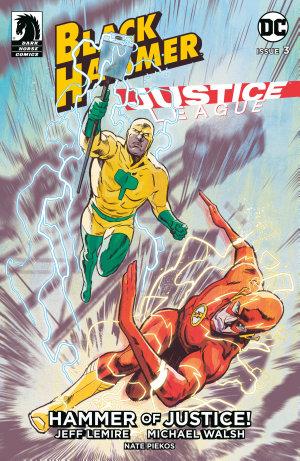 Black Hammer Justice League  Hammer of Justice   3
