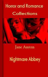 Nightmare Abbey: Horror and Romance
