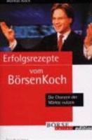 Erfolgsrezepte vom B  rsenkoch PDF