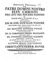 Disp. theol. de patre domini nostri Jesu Christi nec avo nec socero nostro ... ex Esaiae LXIII, 16 et Ephes. III, 14. 15