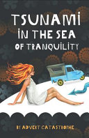 Tsunami In The Sea Of Tranquility  Book PDF