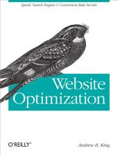 Website Optimization: Speed, Search Engine & Conversion Rate Secrets