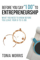 Before You Say  I Do  To Entrepreneurship PDF