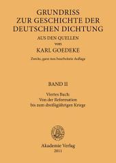 Viertes Buch: Von der Reformation bis zum dreissigjährigen Kriege: Ausgabe 2