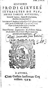 Histoires prodigievses extraictes de plvsievrs famevx avthevrs, Grecs & Latins, sacrez & prophanes, diuisées en cinq liures
