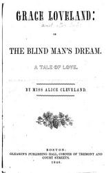 Grace Loveland  Or  The Blind Man s Dream PDF