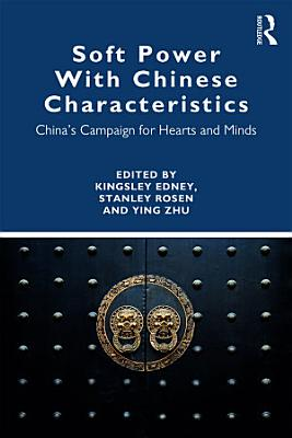 Soft Power With Chinese Characteristics PDF