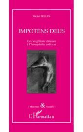 Impotens deus: De l'angélisme chrétien à l'homophobie vaticane