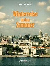 Winterreise in den Sommer