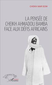 La pensée de Cheikh Ahmadou Bamba face aux défis africains