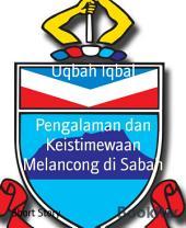 Pengalaman dan Keistimewaan Melancong di Sabah: Experience and Travel Privilege in Sabah
