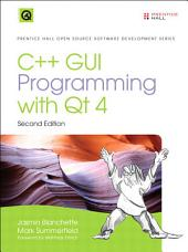 C++ GUI Programming with Qt4: Edition 2