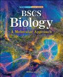 BSCS Biology  A Molecular Approach  Student Edition Book